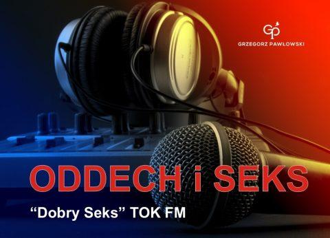 DOBRY SEKS… W RADIU TOK FM