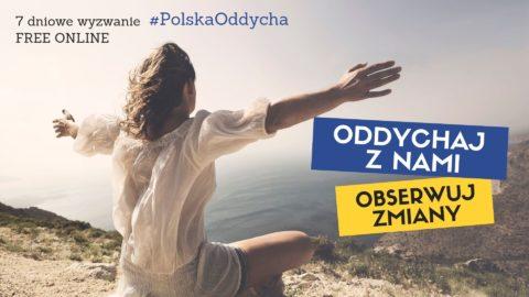 7 dniowe wyzwanie #PolskaOddycha – Oddychaj z nami, obserwuj zmiany!