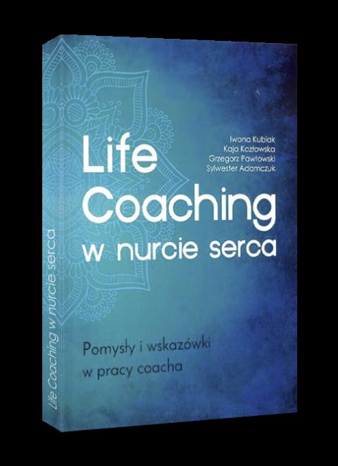 LIFECOACHING W NURCIE SERCA – Jest już dodruk!
