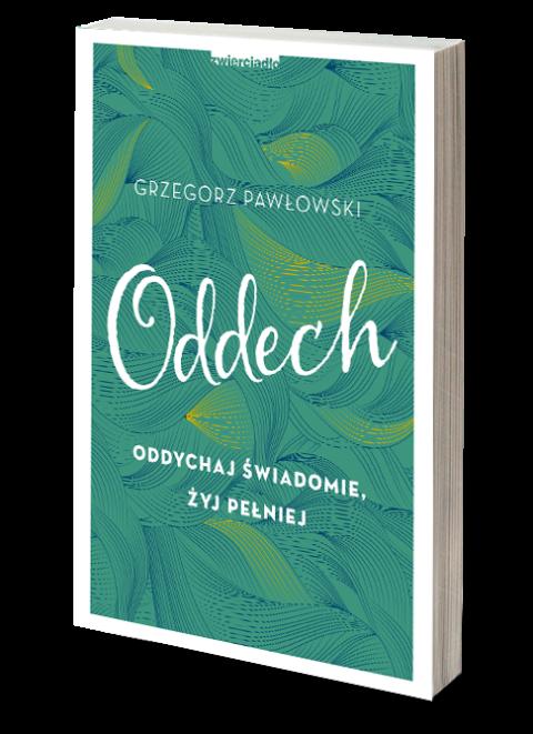 """NEXTO: Wywiad z Grzegorzem Pawłowskim – Książka """"Oddech – Oddychaj Świadomie Żyj Pełniej"""""""